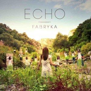 Recensione: Fabryka – Echo