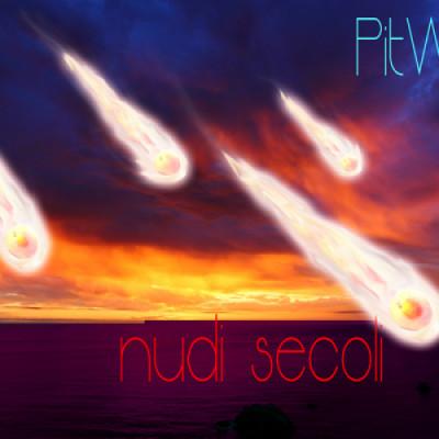 Recensione: Pitwine – Nudi Secoli