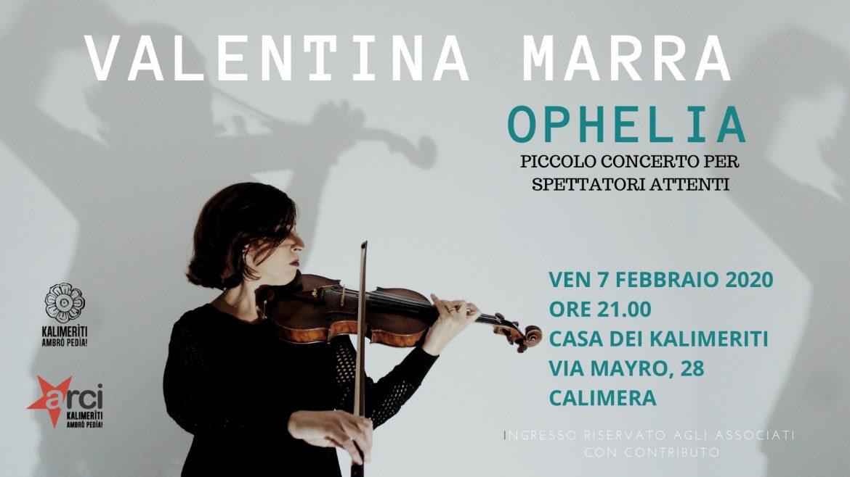 Piccolo concerto per spettatori attenti: Valentina Marra a Calimera (Lecce)