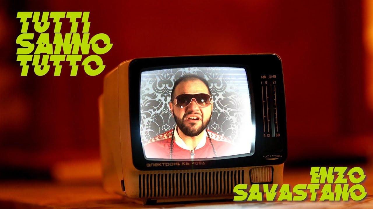 Enzo Savastano – Tutti sanno tutto, video e testo