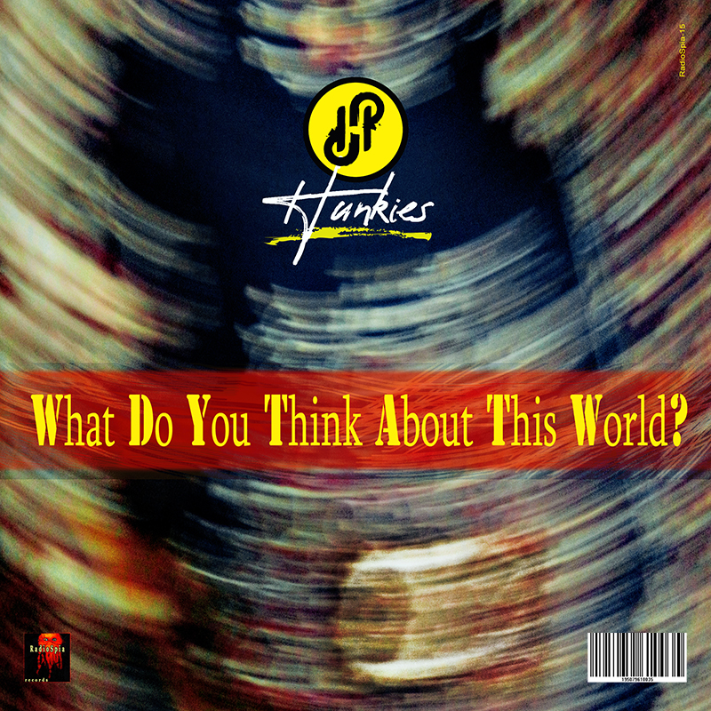 L'etichetta pugliese RadioSpia pubblica il singolo di esordio della band capitolina Hunkies: un interrogativo esistenziale assolutamente attuale.