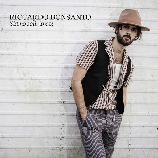 Recensione: Riccardo Bonsanto – Siamo soli, io e te