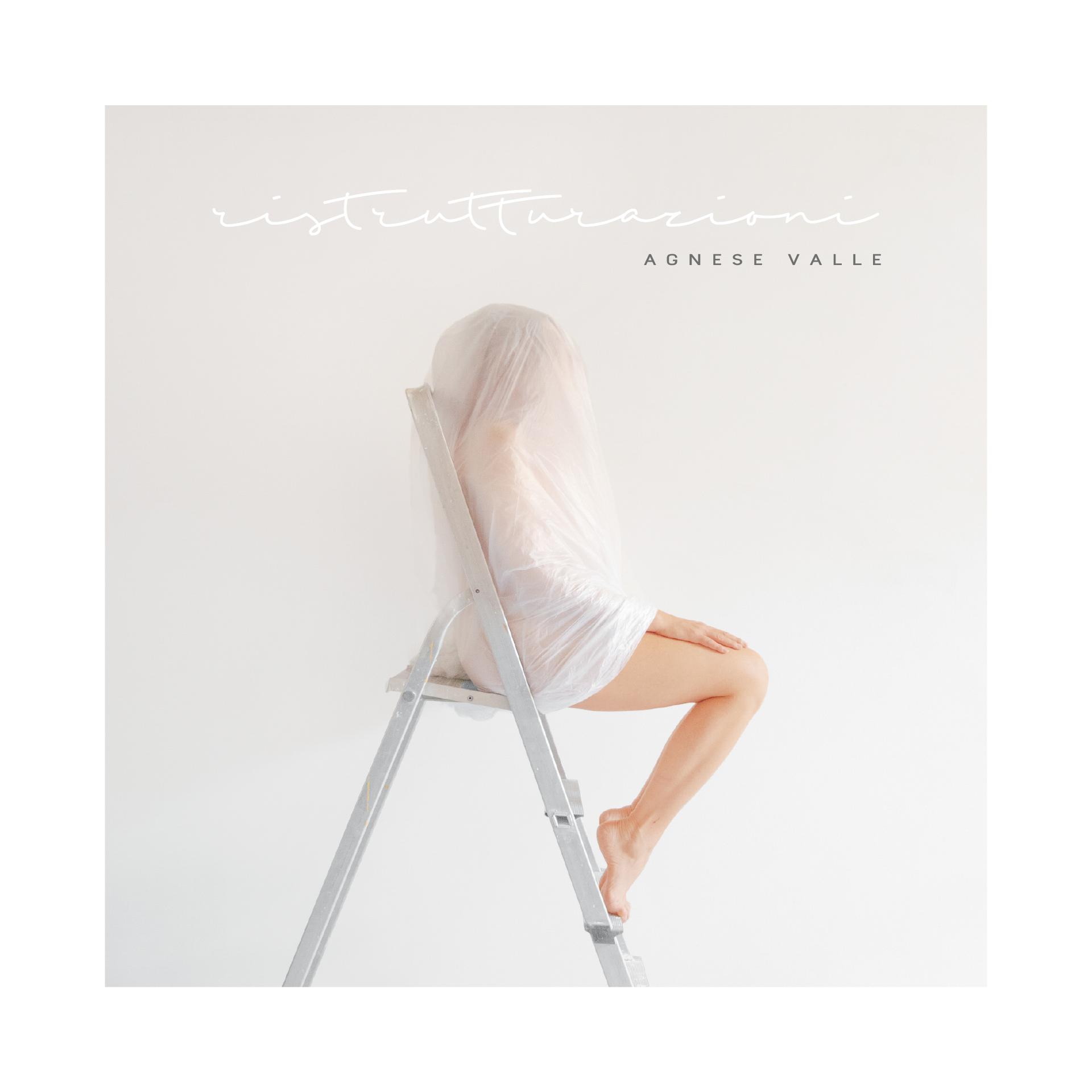 """Esce """"Ristrutturazioni"""", il nuovo album di Agnese Valle"""