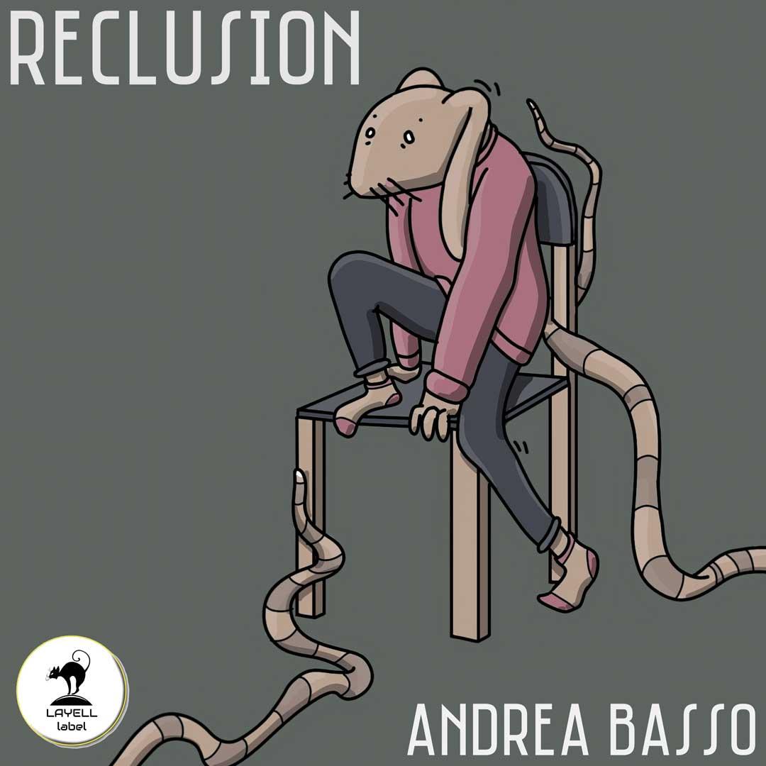Andrea Basso: Reclusion è il singolo d'esordio